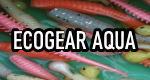 Ecogear Aqua